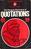 The Penguin Dictionary of Quotations, , 0140510168