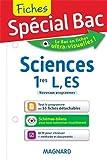 Spécial Bac : Fiches Sciences 1eres L, ES