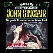 Totenliebe (John Sinclair 1729) | Jason Dark