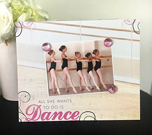 All She Wants To Do is Dance V1 - Ballet Ballerina Dancer Little Girl Room Dancing Lessons Teacher Magnetic Picture Frame Handmade Gift Present Home Decor Size 9 x 11 Holds 5 x 7 Photo (Ballerina Ballet Lessons)