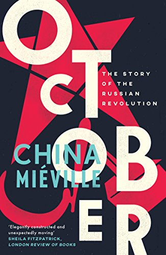 Amazon october the story of the russian revolution ebook october the story of the russian revolution by miville china fandeluxe Images