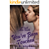 You've Been Touched (The Touch Series, #3.5)