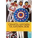 Chahta Anumpa ya Anumpa Ikbi: Making Choctaw Sentences, Book 1