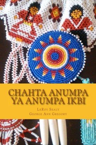 chahta-anumpa-ya-anumpa-ikbi-making-choctaw-sentences-book-1