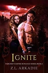 Ignite (Parched Book 5) (English Edition)