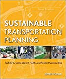 Sustainable Transportation Planning 1st Edition