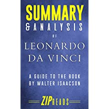 Summary & Analysis of Leonardo da Vinci: A Guide to the Book by Walter Isaacson