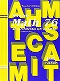 Math 76: An Incremental Development, Teacher s Edition
