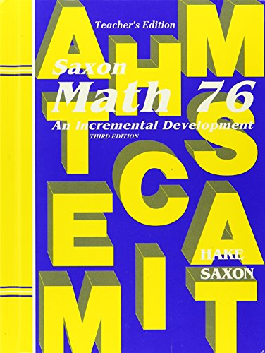 Math 76: An Incremental Development, Teacher's Edition