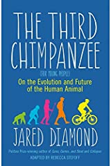 Third Chimpanzee, The: On the Evolution and Future of the Human Animal Paperback