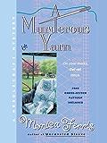 A Murderous Yarn (A Needlecraft Mystery Book 5)