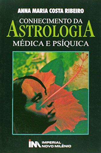 Conhecimento Da Astrologia Medica E Psiquica