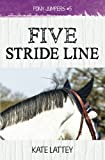 Five Stride Line: Volume 5