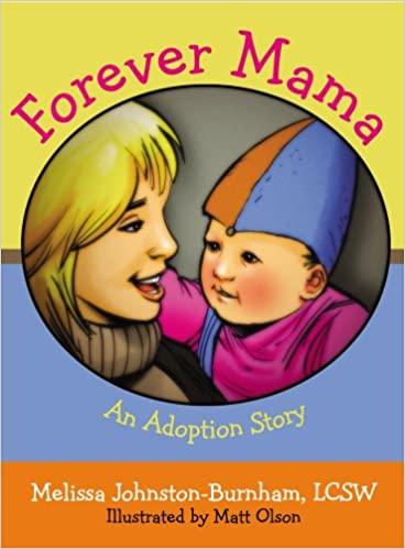 Forever Mama:  An Adoption Story