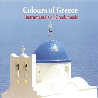 Colours of Greece / Instrumentals of Greek music by Various