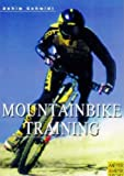 Mountain Bike Training for Beginners and Professionals, Achim Schmidt, 184126007X