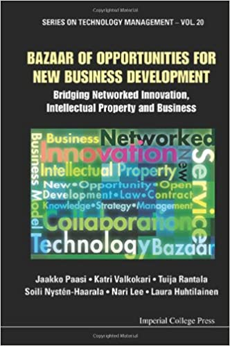 Ebooks zip kostenloser Download Bazaar of Opportunities for New Business Development: Bridging Networked Innovation, Intellectual Property and Business (Series on Technology Management) by Katri Valkokari in German PDF iBook 1848168918