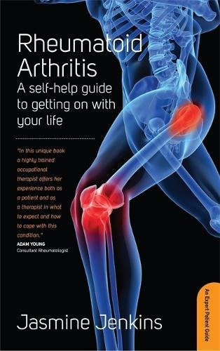 Rheumatoid Arthritis: 3rd edition (Expert Patient Guide)