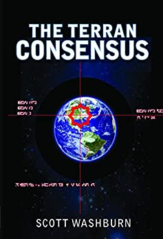 The Terran Consensus by [Washburn, Scott]