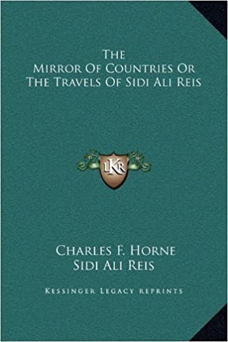 Book The Mirror Of Countries Or The Travels Of Sidi Ali Reis