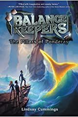 Balance Keepers, Book 2: The Pillars of Ponderay Paperback