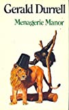 Menagerie Manor, Gerald Durrell, 0670470767