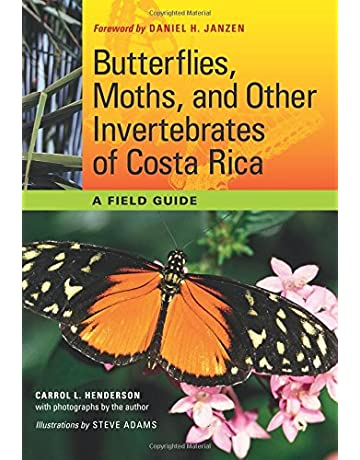 Butterflies, Moths, and Other Invertebrates of Costa Rica: A Field Guide (The