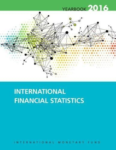 International Financial Statistics Yearbook: 2016