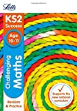 img - for Letts KS2 SATs Revision Success - New 2014 Curriculum Edition   Challenging Maths Age 10-11 (Letts KS2 Success) book / textbook / text book