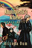 The Amphitptertic's Achieves, Arizona Oum, 0595373224