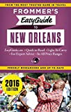 Frommer's EasyGuide to New Orleans 2016 (Frommer's Easy Guides)