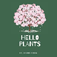 Hello Plants: Nature book for kids