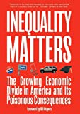 Inequality Matters, James Lardner, 1595581758