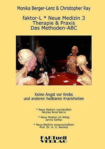 Faktor-L * Neue Medizin 3 * Das Methoden ABC