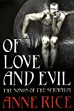 Of Love and Evil (Songs of the Seraphim 2)