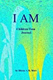 I AM, Children/Teen Journal, Rhona Morr, 1490469494