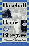img - for Baseball, Barns, and Bluegrass book / textbook / text book