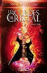 Les Cordes de cristal Episodes 3 & 4 par Robillard