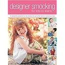 Designer Smocking For Tots To Teens