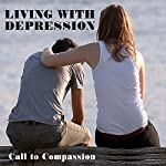 Living with Depression: A Call to Compassion | Carole Riley
