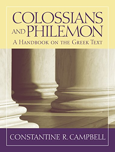 Colossians and philemon a handbook on the greek text baylor colossians and philemon a handbook on the greek text baylor handbook on the greek fandeluxe