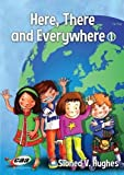 img - for Here, There and Everywhere: 1 book / textbook / text book
