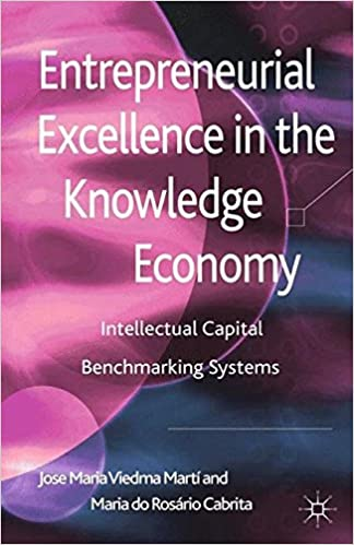 Ebook for dummies free download Entrepreneurial Excellence in the Knowledge Economy: Intellectual Capital Benchmarking Systems en français PDF ePub