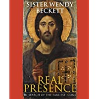 Real Presence: Sister Wendy on the Earliest Icons