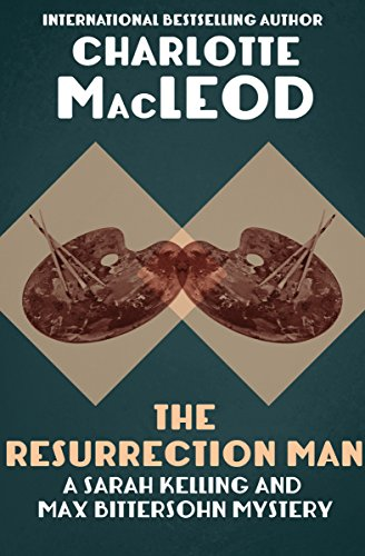 - The Resurrection Man (Sarah Kelling & Max Bittersohn Mysteries Series Book 10)