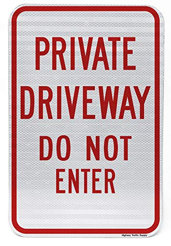 (Private Driveway - Do Not Enter Sign | For Private Property | Weather Resistant | Aluminum & Reflective Materials | 12