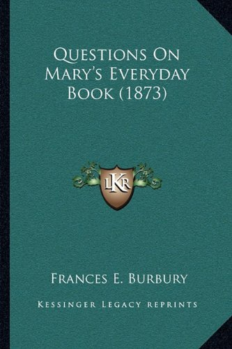 Questions On Mary's Everyday Book - Burbury Usa