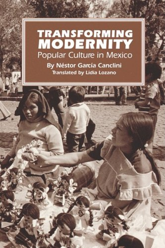 [R.E.A.D] Transforming Modernity: Popular Culture in Mexico (Translations from Latin America) RAR