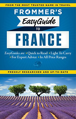 Frommer's EasyGuide to France 2015 (Easy Guides)