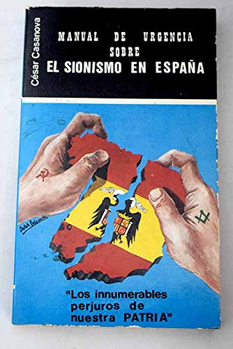 Manual de urgencia sobre el sionismo en España Los innumerables perjuros de nuestra patria: Amazon.es: CASANOVA GONZÁLEZ-MATEO, CÉSAR: Libros